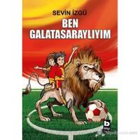 Ben Galatasaraylıyım-Sevin İzgü