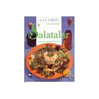Salatalar : Lezzetli Tarifler