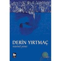 Derin Yırtmaç-Mavisel Yener