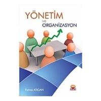 Yönetim Ve Organizasyon (Fatma Atıgan)