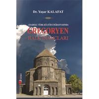Anadolu Kültür Coğrafyasında Gregoryen Halk İnançları-Yaşar Kalafat