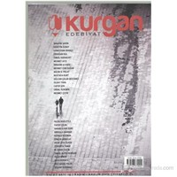 Kurgan Edebiyat Dergisi Sayı 1 Yıl 1 Mayıs-Haziran 2011