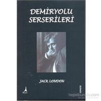 Demiryolu Serserileri-Jack London
