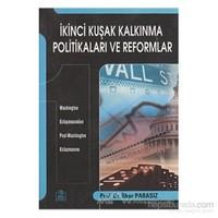 İkinci Kuşak Kalkınma Politikaları Ve Reformlar