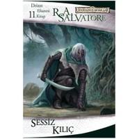 Drizzt Efsanesi 11. Kitap - Sessiz Kılıç