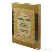 Kur'an-ı Kerim ve Satır Arası Kelime Kelime Türkçe Okunuşu (Orta Boy) (Bilgisayar Hatlı - Transkrip