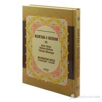 Kur'an-ı Kerim ve Satır Arası Kelime Kelime Türkçe Okunuşu (Rahle Boy) (Bilgisayar Hatlı - Transkri