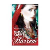 Moskof Cariye Hürrem - Demet Altınyeleklioğlu