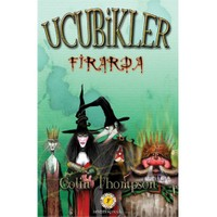 Ucubikler 1 : Firarda-Colin Thompson