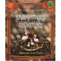 Doğadan Yaşam Öyküleri - Father Stork