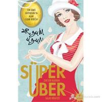 Süper Zeki Bir Kadının Über Salak Hikayesi-Arzum Uzun