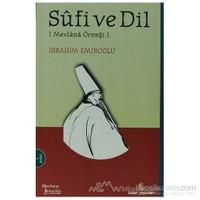 Sufi Ve Dil-İbrahim Emiroğlu