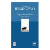 Yaşlı Adam ve Deniz - Ernest Hemingway