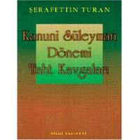 Kanuni Sultan Süleyman Dönemi Taht Kavgaları