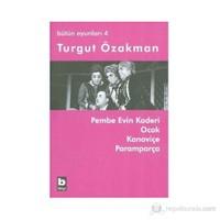 Bütün Oyunları 4-Turgut Özakman
