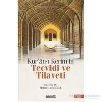 Kur'an-ı Kerimîn Tecvidi ve Tilaveti
