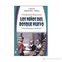 Los Ninos Del Bosque Nuevo - Yeni Ormanın Çocukları