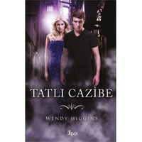 Tatlı Cazibe - Wendy Higgins