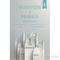 Modernizm & Tasavvuf-Üftade Oğuz