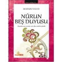 Nurun Beş Duyusu - Sultan Veled