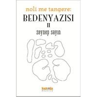 Noli Me Tangere Beden Yazısı II