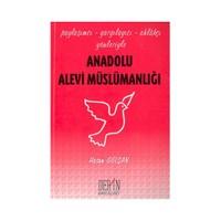 Anadolu Alevi Müslümanlığı-Hasan Gülşan