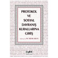 Protokol Ve Sosyal Davranış Kurallarına Giriş-M. Nizar Aslan