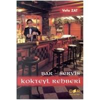 Bar-Servis Ve Kokteyl Rehberi-Vefa Zat