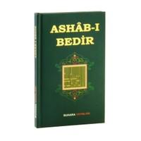 Ashab-I Bedir: Bedir Ashabı'nın Fazileti