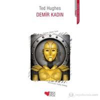 Demir Kadın-Ted Hughes