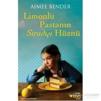 Limonlu Pastanın Sıradışı Hüznü-Aimee Bender