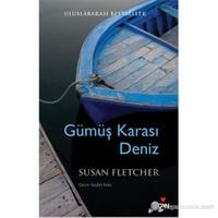 Gümüş Karası Deniz - Susan Fletcher