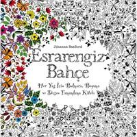 Esrarengiz Bahçe (Her Yaş İçin Bulmaca, Boyama ve Desen Tamamlama Kitabı)