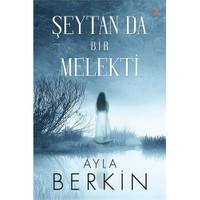 Şeytan Da Bir Melekti-Ayla Berkin