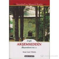 Şeyh Akşemseddin Hazretleri (K.S.) (İstanbul'un Manevi Fatihi)