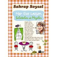 Her Eve Lazım Salatalar ve Mezeler - Sahrap Soysal