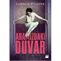 Aramızdaki Duvar - Ludmila Filipova