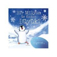 Bir Milyon Ne Kadar Büyük? (Ciltli) - Anna Milbourne