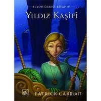 Yıldız Kaşifi - Elyon Ülkesi Iv. Kitap
