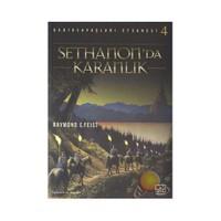Sethanonda Karanlık - Gedik Savaşları 4