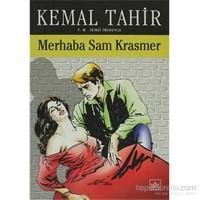 Merhaba Sam Krasmer Bir Mayk Hammer Romanı - Kemal Tahir