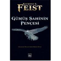 Gümüş Şahinin Pençesi - Gölgeler Meclisi Serisi Birinci Kitap