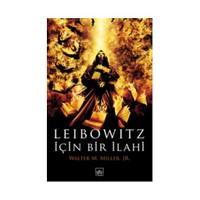 Leibowitz İçin Bir İlahi-Walter M. Miller, Jr.
