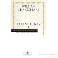Kral Vı. Henry -I- (Ciltli)-William Shakespeare