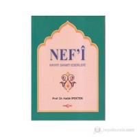 Nef'İ Hayatı, Sanatı, Eserleri-Haluk İpekten