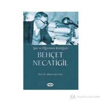 Şair Ve Öğretmen Kimliğiyle Behçet Necatigil-Hikmet Sami Türk
