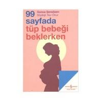 99 Sayfada Tüp Bebeği Beklerken