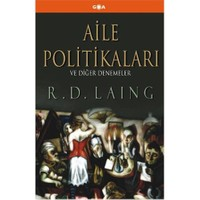Aile Politikaları - (Ve Diğer Denemeler)-R. D. Laing