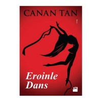 Eroinle Dans - Canan Tan
