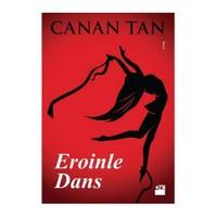 Eroinle Dans (Cep Kitabı) - Canan Tan